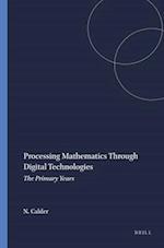 Processing Mathematics Through Digital Technologies af Nigel Calder