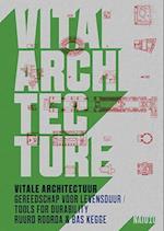 Vital Architecture / Vitale Architectuur