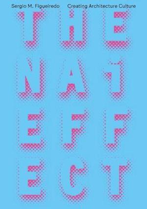 Bog, paperback The NAI Effect