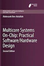 Multicore Systems On-Chip (Atlantis Ambient and Pervasive Intelligence, nr. 7)
