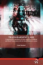 Trans-Harming Care