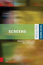 Screens (Key Debates Mutations and Appropriations in European Film Studies)