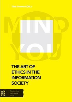 Bog, hardback The Art of Ethics in the Information Society af Liisa Albertha Wilhelmina Janssens
