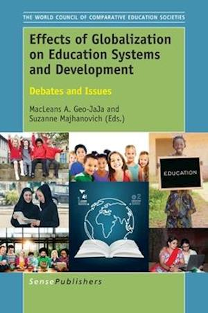 Bog, hardback Effects of Globalization on Education Systems and Development af Macleans Geo-Jaja