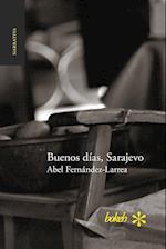 Buenos Dias, Sarajevo af Abel Fernandez-Larrea