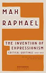 The Invention of Expressionism