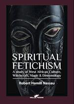 Spiritual Fetichism