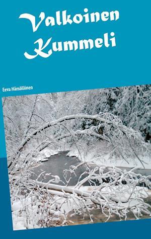 Bog, paperback Valkoinen Kummeli af Eeva Hamalainen