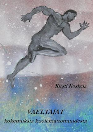 Bog, paperback Vaeltajat af Kirsti Koskela