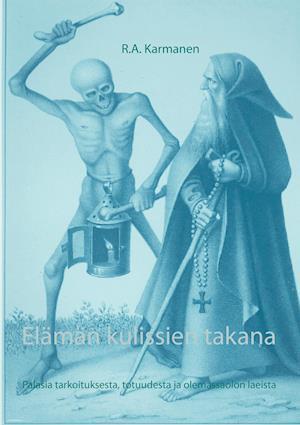 Bog, paperback Elaman Kulissien Takana af R. a. Karmanen