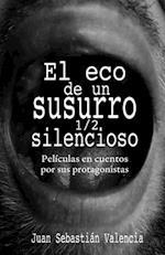 El Eco de Un Susurro 1/2 Silencioso af Juan Sebastian Valencia