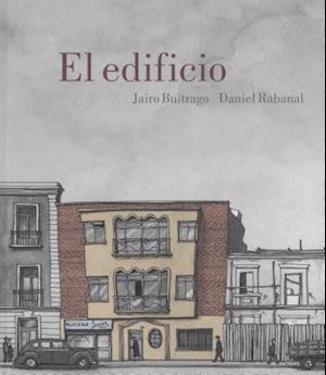 El edificio/ The Building af Jairo Buitrago