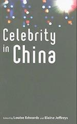 Celebrity in China af Louise Edwards