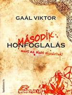 Masodik honfoglalas af Gaal Viktor
