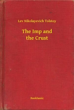 Imp and the Crust af Lev Nikolayevich Tolstoy