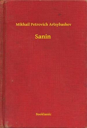 Sanin af Mikhail Petrovich Artsybashev