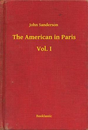 American in Paris - Vol. I af John Sanderson
