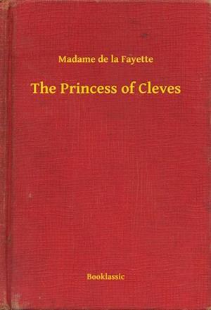 Princess of Cleves af Madame De La Fayette