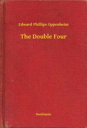 Double Four af Edward Phillips Oppenheim