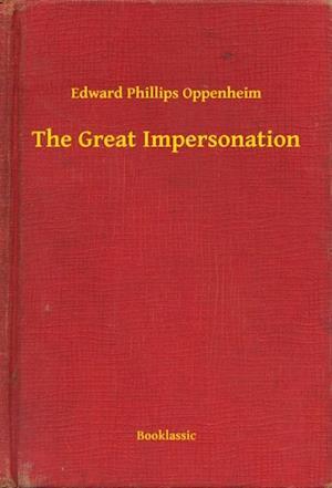 Great Impersonation af Edward Phillips Oppenheim