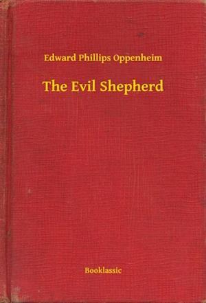 Evil Shepherd af Edward Phillips Oppenheim