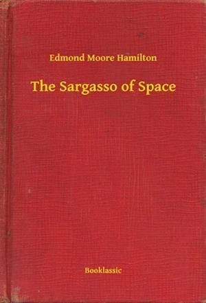 Sargasso of Space af Edmond Moore Hamilton