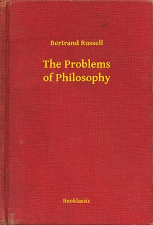 Problems of Philosophy af Bertrand Russell