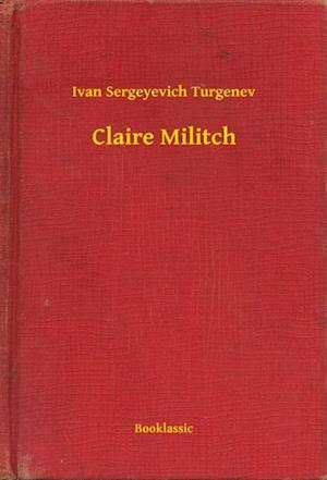 Claire Militch af Ivan Sergeyevich Turgenev