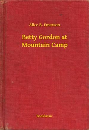 Betty Gordon at Mountain Camp af Alice B. Emerson