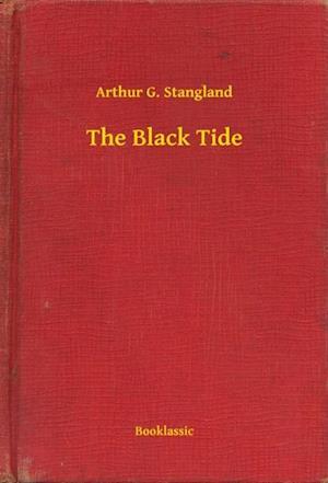 Black Tide af Arthur G. Stangland