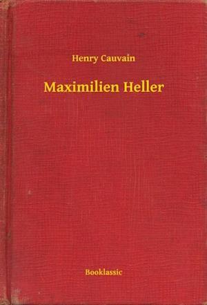 Maximilien Heller af Henry Cauvain