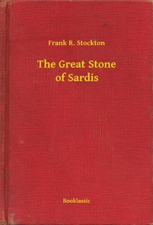 Great Stone of Sardis af Frank R. Stockton