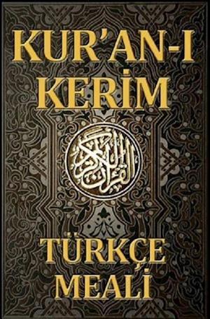 Kuran A  Kerim Turkce Meali: Sadelestirilmis Metin: ElmalA lA  M. Hamdi YazA r af Elmalılı M. Hamdi Yazır