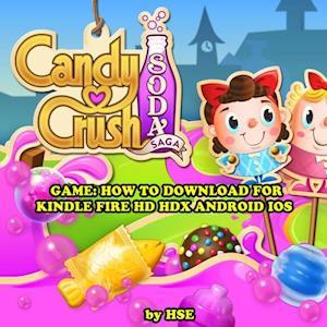 Candy Crush Soda Saga: Strategies, Tricks, & Tips af Hiddenstuff Entertainment