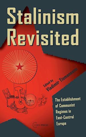 Stalinism Revisited af Vladimir Tismaneanu