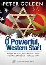 O Powerful Western Star af Peter Golden