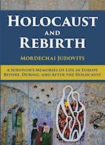 Holocaust and Rebirth