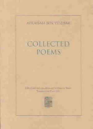 Bog, paperback Collected Poems af Avraham Ben Yizhak