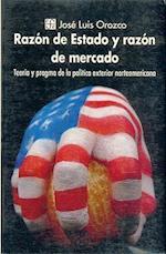 Razon de Estado y Razon de Mercado af Teresa de la Parra, Jose Luis Orozco, Jos' Luis Orozco