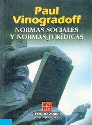 Normas sociales y normas juridicas af Paul Vinogradoff