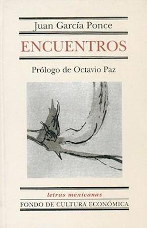 Bog, hardback Encuentros af Juan Garcia Ponce