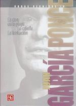 Obras Reunidas IV af Juan Garcia Ponce
