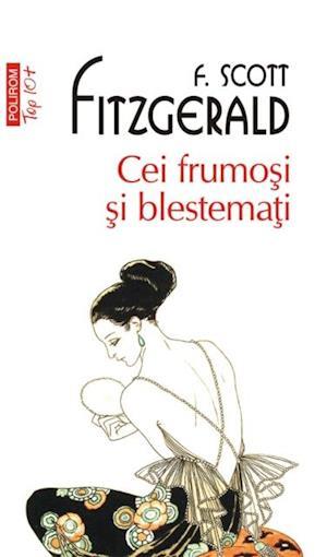 Ce frumosi si blestemati af Francis Scott Fitzgerald