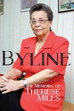 Byline - The Memoirs of Therese Mills (H/C)