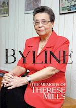 Byline - The Memoirs of Therese Mills (S/C)