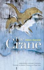 The Crane af Halim Barakat, Bassam K Frangieh, Roger Allen