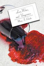 Love, Wine, and Vengeance (Dr Mary Paul in Florida Mysteries, nr. 7)