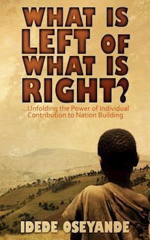 Bog, paperback What Is Left of What Is Right? af Oseyande Idede