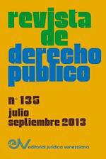 Revista de Derecho Publico (Venezuela) No. 135, Julio-Septiembre 2013