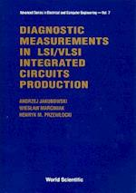 Diagnostic Measurements in Lsi/VLSI Inte af Andrzej Jakubowski, Henryk M. Przewlocki, Wieslaw Marciniak